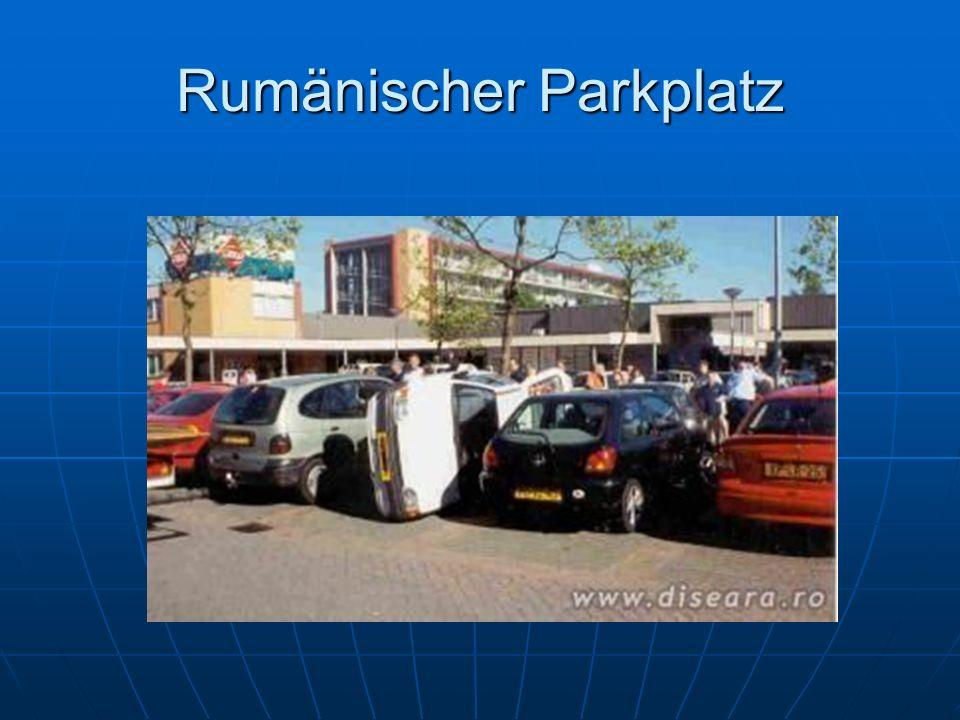 Rumänischer Parkplatz