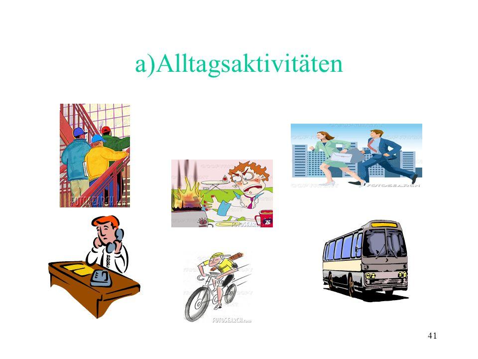 41 a)Alltagsaktivitäten