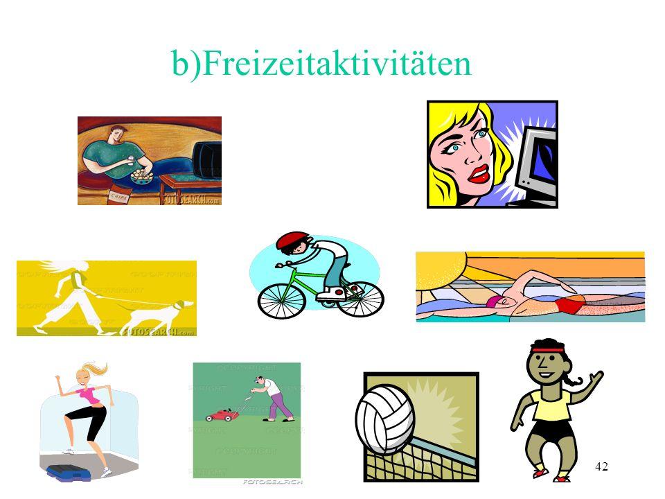 42 b)Freizeitaktivitäten