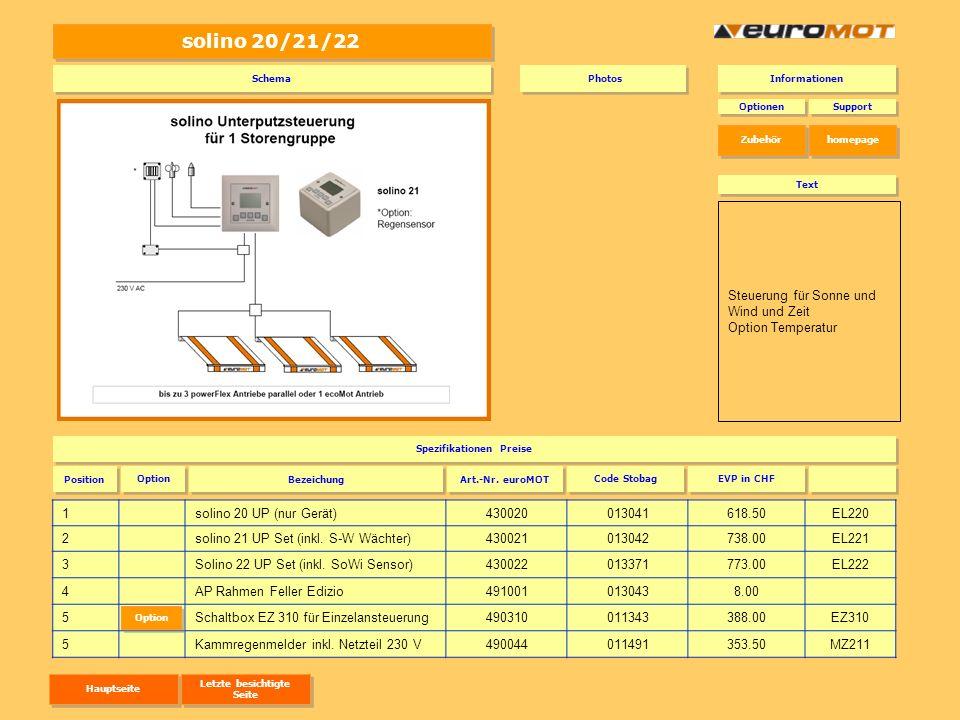 Sensoren 1Lichtsensor490000010027 45.50EZ2 2Windwächter49000201002965.50 EZ103 3Montagebügel49000301003012.50EZ104 4Temperatursensor extern ecoLine TS ecoLine 490041011183176.00EZ4 5Kammregenmelder zu ecoLine inkl.