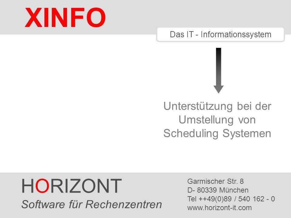 HORIZONT 2 XINFO ® Hilfe bei Scheduler Umstellungen Hilfreiche Scanner (Schnittstellen) Nützliche Funktionen Beispiele Diese Präsentation zeigt, wie XINFO einem Projekt Team bei der Umstellung eines Scheduling Systems helfen kann.