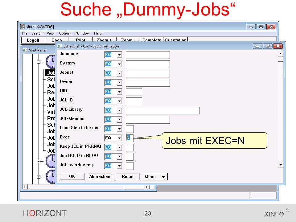 HORIZONT 23 XINFO ® Suche Dummy-Jobs Jobs mit EXEC=N