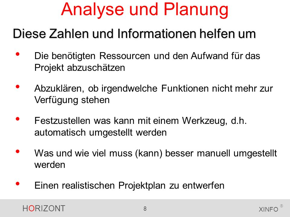 HORIZONT 9 XINFO ® Analyse ohne XINFO.