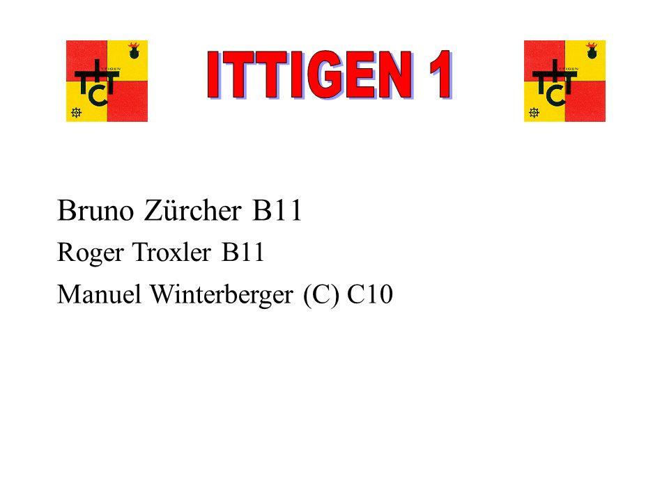Bruno Zürcher B11 Roger Troxler B11 Manuel Winterberger (C) C10