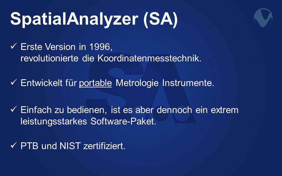 SpatialAnalyzer (SA) Erste Version in 1996, revolutionierte die Koordinatenmesstechnik. Entwickelt für portable Metrologie Instrumente. Einfach zu bed