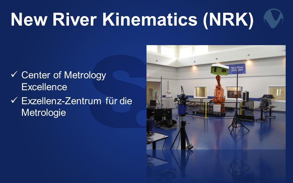 New River Kinematics (NRK) Center of Metrology Excellence Exzellenz-Zentrum für die Metrologie