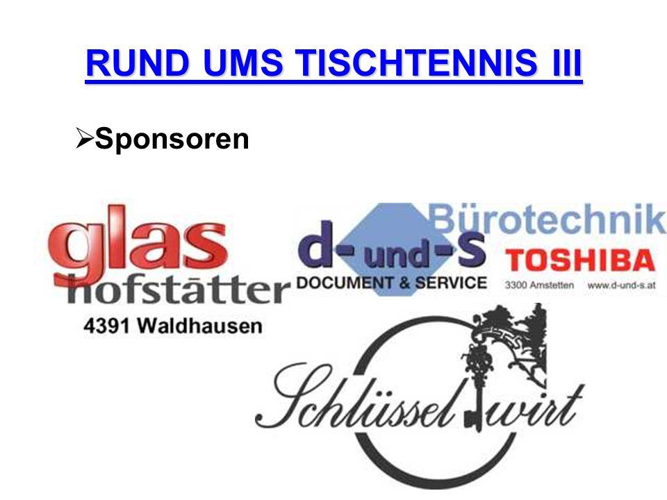 RUND UMS TISCHTENNIS III Sponsoren