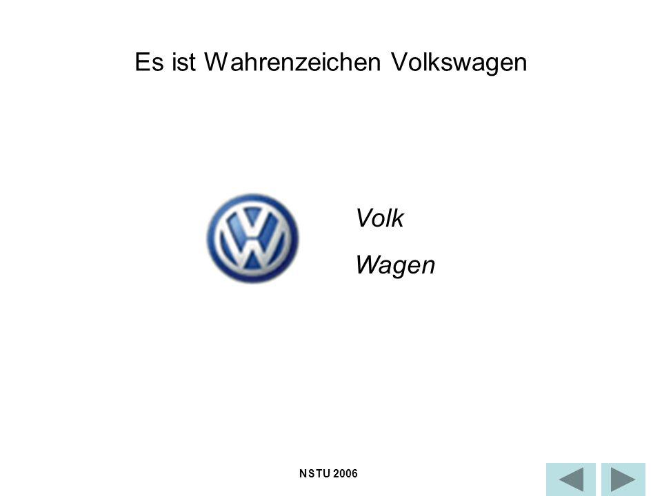 Es ist Wahrenzeichen Volkswagen Volk Wagen NSTU 2006