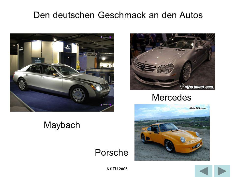 Den deutschen Geschmack an den Autos NSTU 2006 Maybach Mercedes Porsche