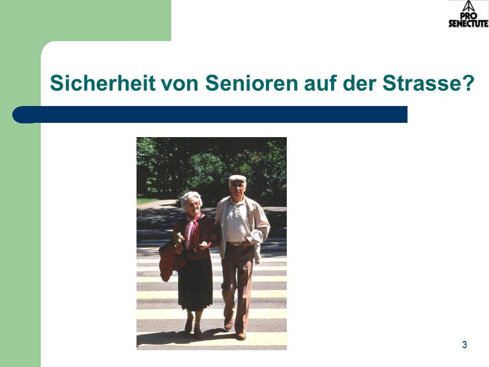 3 Sicherheit von Senioren auf der Strasse?