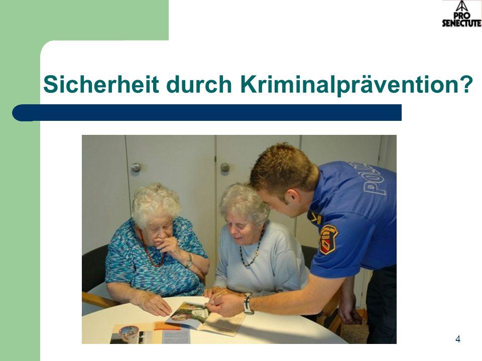 4 Sicherheit durch Kriminalprävention?
