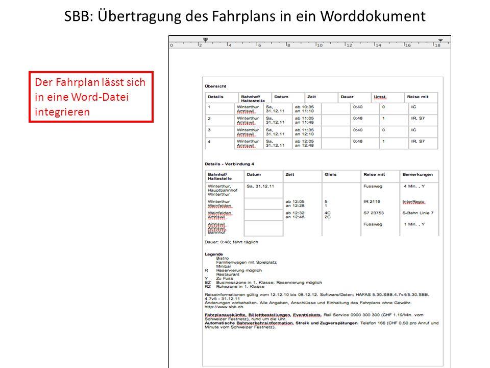 SBB: Übertragung des Fahrplans in ein Worddokument Der Fahrplan lässt sich in eine Word-Datei integrieren