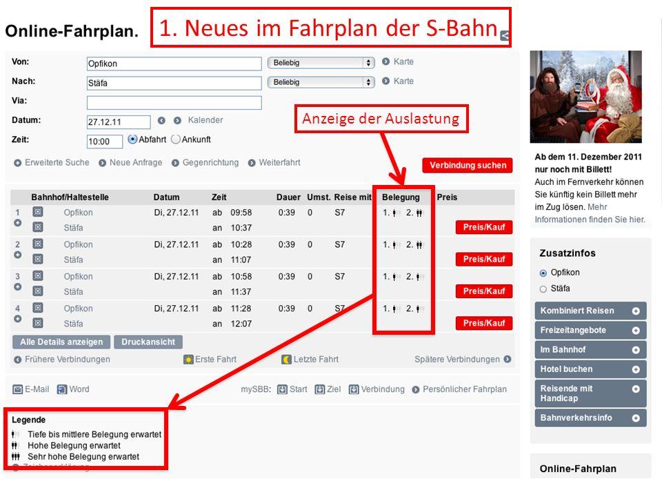 1. Neues im Fahrplan der S-Bahn Anzeige der Auslastung