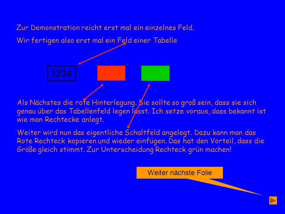 Weiter nächste Folie 1234 Nun wird dem roten Rechteck die Animation Erscheinen (Oder eine beliebige) zugeordnet.