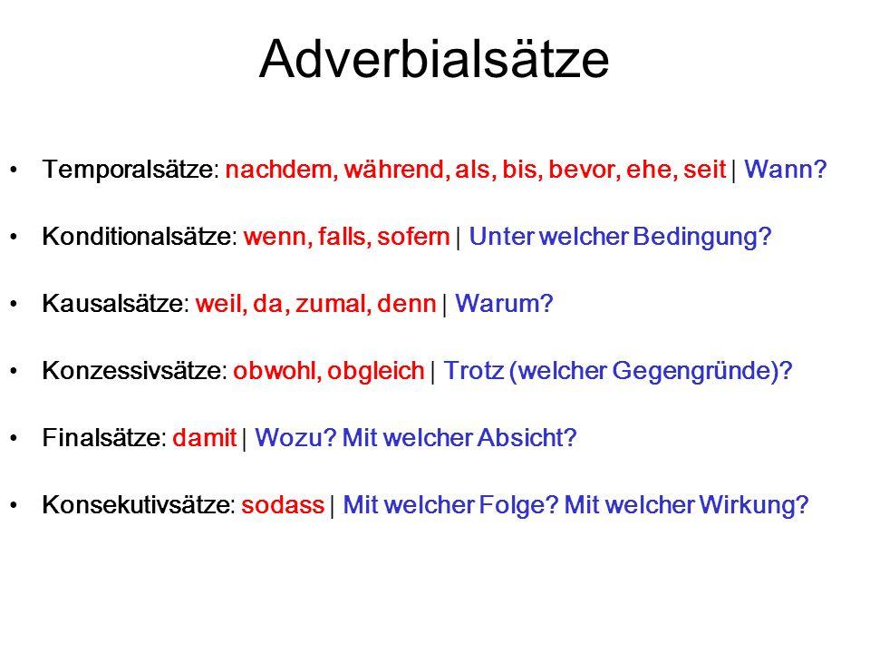 Adverbialsätze Temporalsätze: nachdem, während, als, bis, bevor, ehe, seit   Wann.