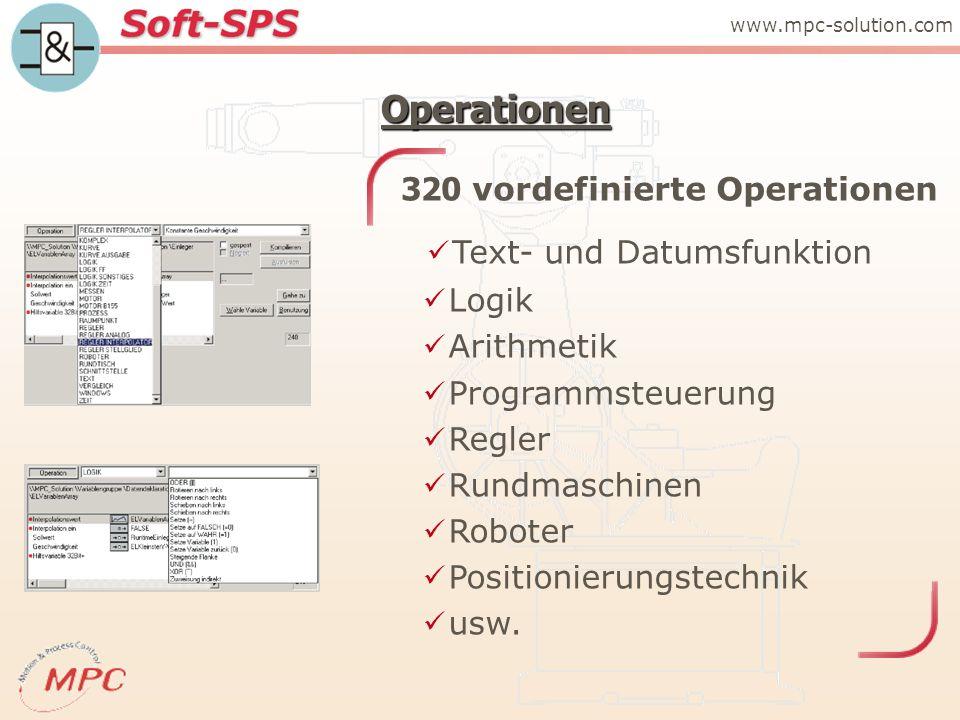 Operationen Logik Arithmetik Programmsteuerung Regler Rundmaschinen Roboter Positionierungstechnik usw.