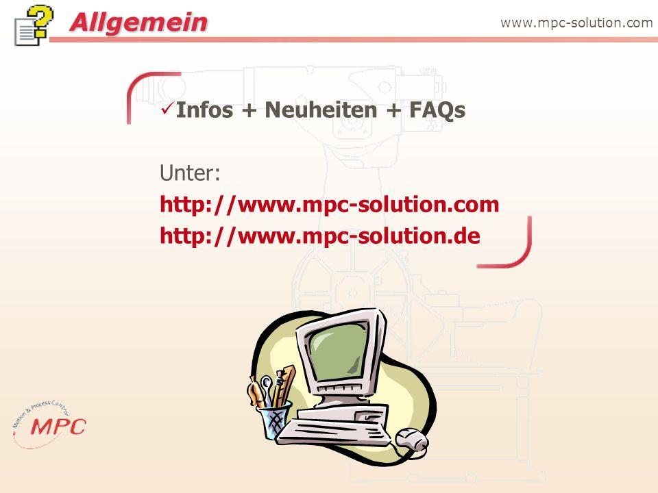 Infos + Neuheiten + FAQs Unter: http://www.mpc-solution.com http://www.mpc-solution.de www.mpc-solution.com