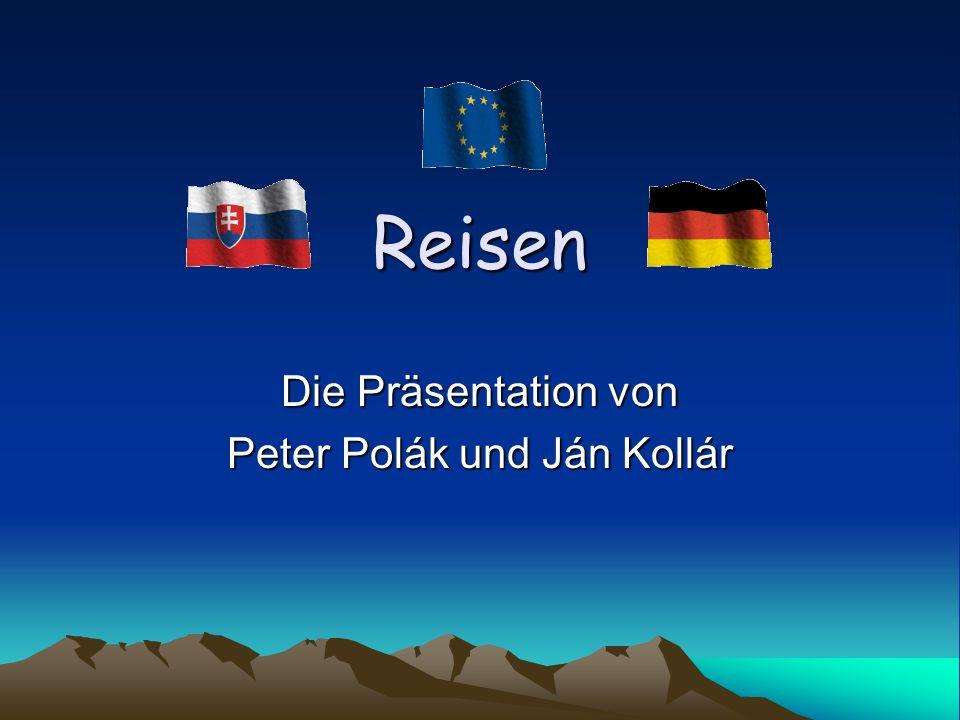 Reisen Die Präsentation von Peter Polák und Ján Kollár