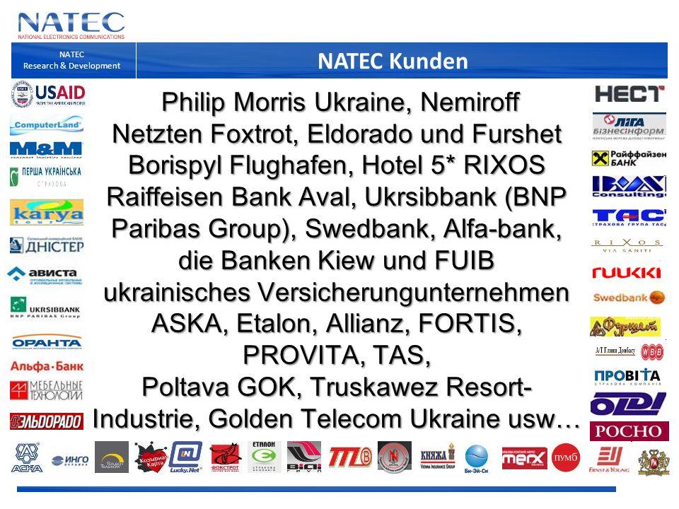 NATEC Kunden NATEC Research & Development Philip Morris Ukraine, Nemiroff Netzten Foxtrot, Eldorado und Furshet Borispyl Flughafen, Hotel 5* RIXOS Rai