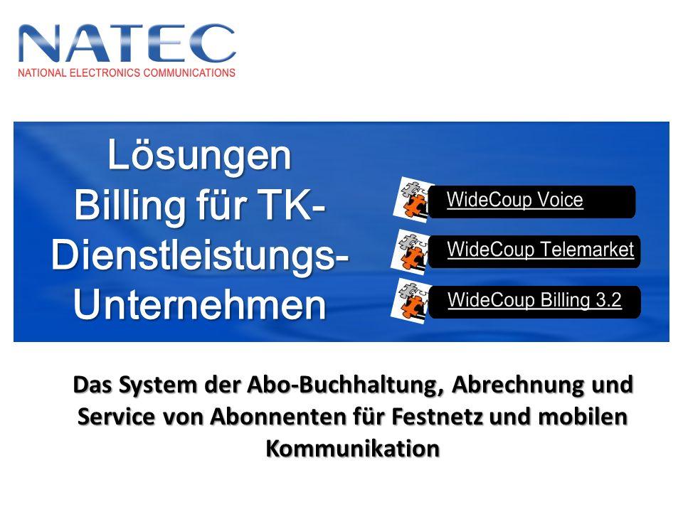 Lösungen Billing für TK- Dienstleistungs-Unternehmen Das System der Abo-Buchhaltung, Abrechnung und Service von Abonnenten für Festnetz und mobilen Ko