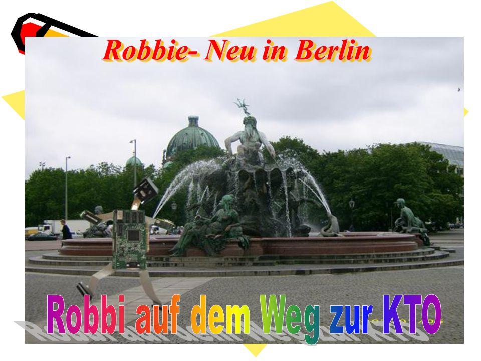 Robbie- Neu in Berlin