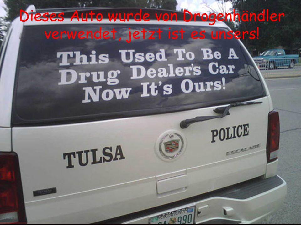 Dieses Auto wurde von Drogenhändler verwendet, jetzt ist es unsers!