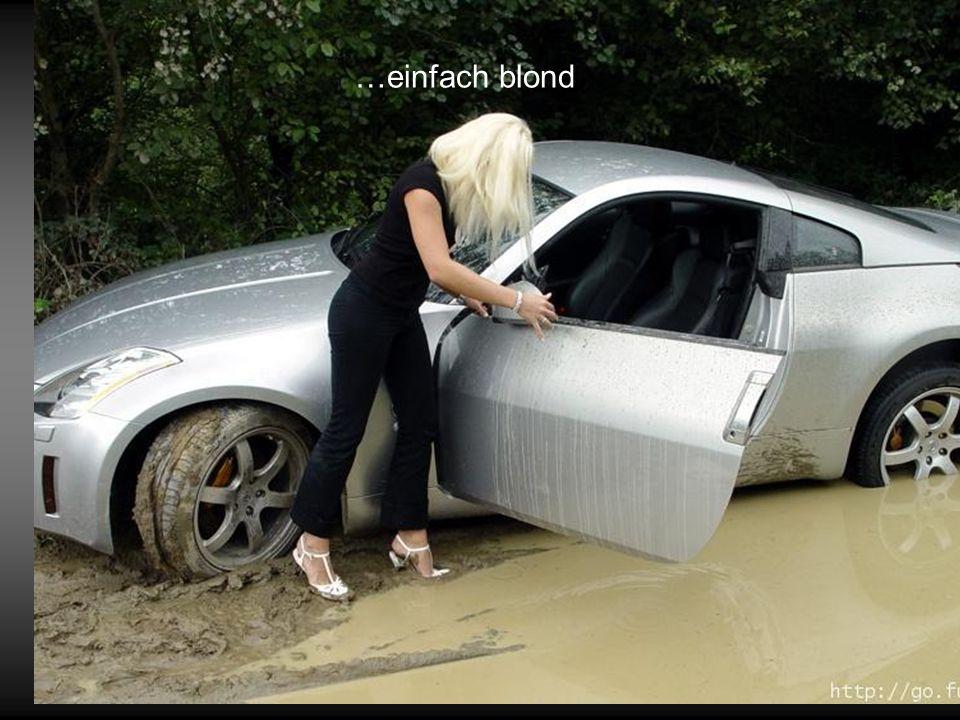 …einfach blond