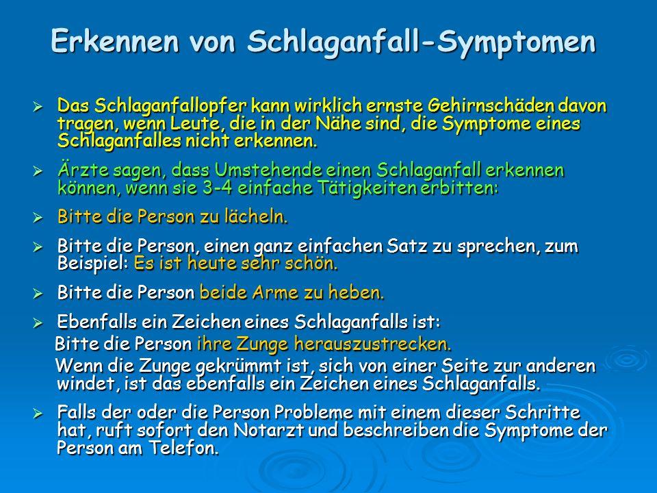 Erkennen von Schlaganfall-Symptomen Das Schlaganfallopfer kann wirklich ernste Gehirnschäden davon tragen, wenn Leute, die in der Nähe sind, die Sympt