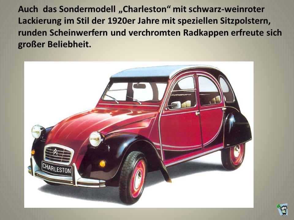 Auch das Sondermodell Charleston mit schwarz-weinroter Lackierung im Stil der 1920er Jahre mit speziellen Sitzpolstern, runden Scheinwerfern und verchromten Radkappen erfreute sich großer Beliebheit.