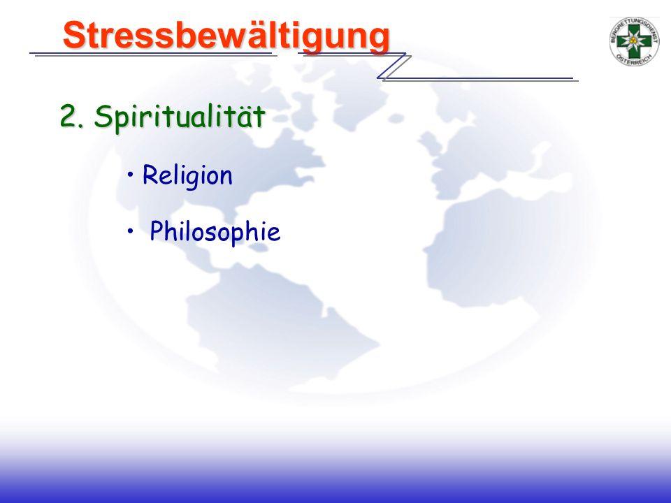 2. Spiritualität Religion Philosophie Stressbewältigung Stressbewältigung