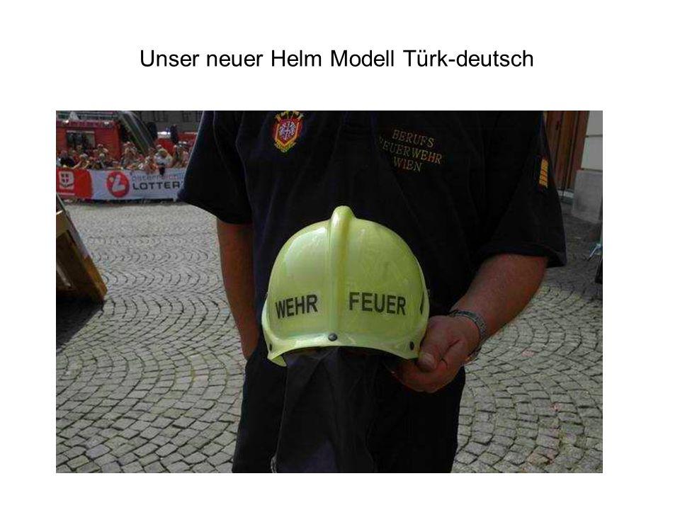 Unser neuer Helm Modell Türk-deutsch