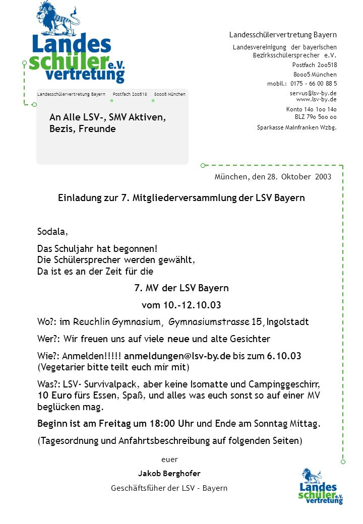 Landesschülervertretung Bayern Postfach 2oo518 8ooo5 München Landesschülervertretung Bayern Landesvereinigung der bayerischen Bezirksschülersprecher e