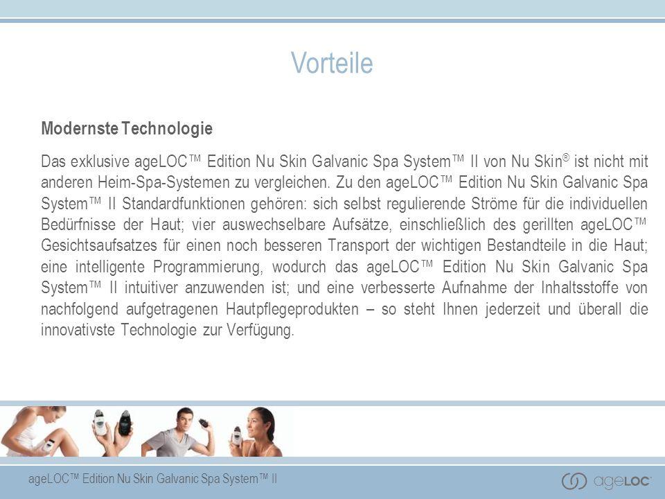 ageLOC Edition Nu Skin Galvanic Spa System II Vorteile Modernste Technologie Das exklusive ageLOC Edition Nu Skin Galvanic Spa System II von Nu Skin ®