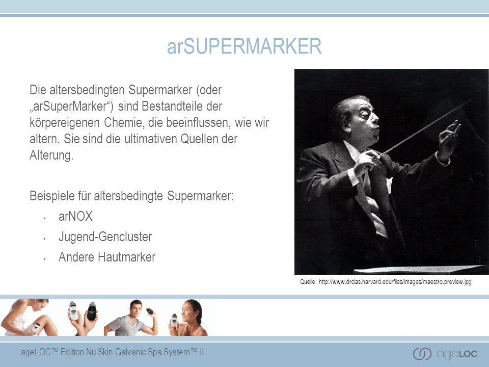ageLOC Edition Nu Skin Galvanic Spa System II arSUPERMARKER Die altersbedingten Supermarker (oder arSuperMarker) sind Bestandteile der körpereigenen C