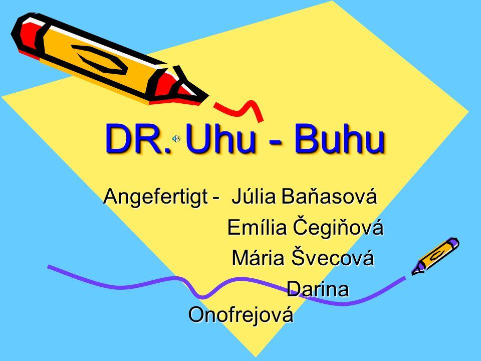 DR.Uhu - Buhu DR. Uhu - Buhu DR.