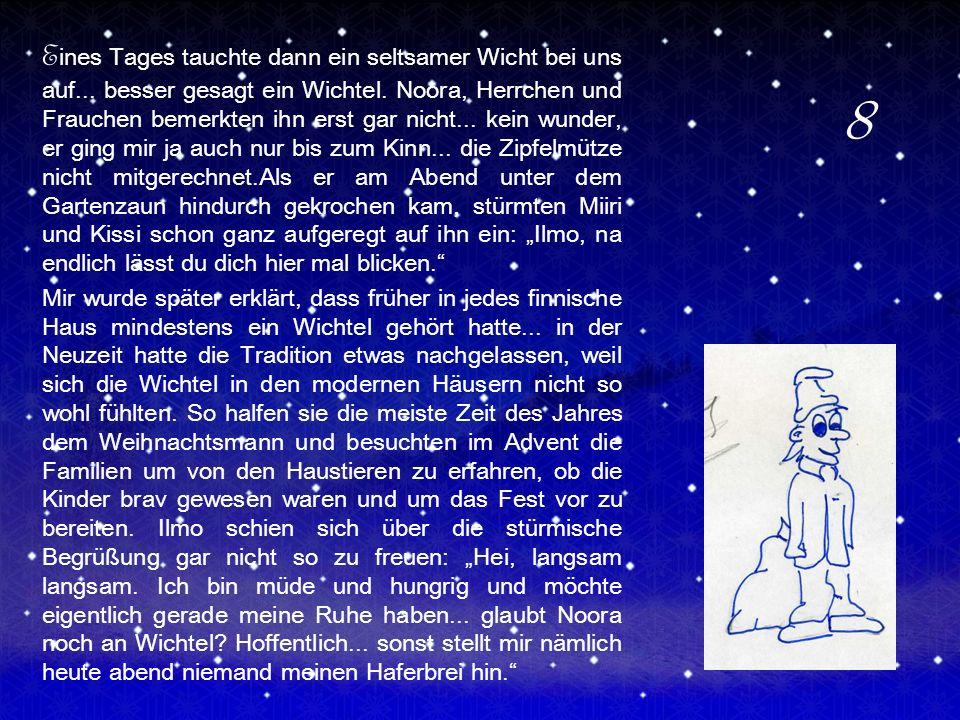 H aferbrei war schon immer der Dank der finnischen Kinder an die Wichtel.