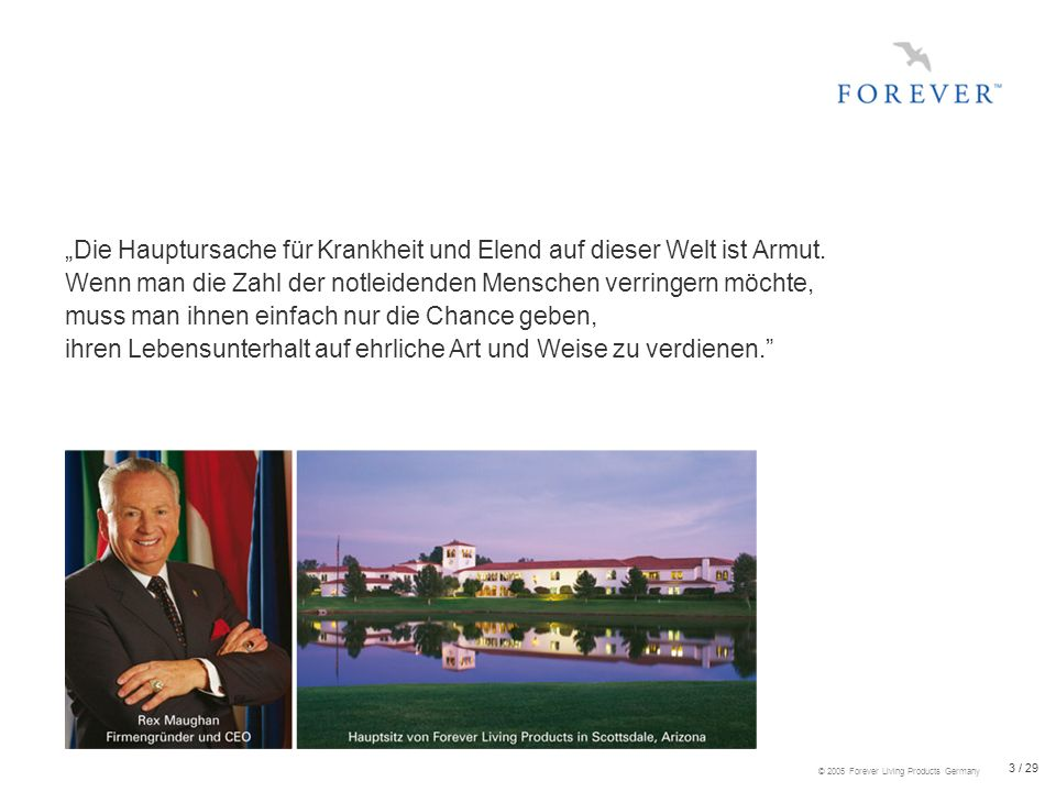24 / 29 © 2005 Forever Living Products Germany