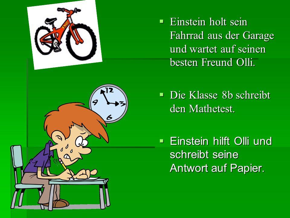 Einstein holt sein Fahrrad aus der Garage und wartet auf seinen besten Freund Olli.