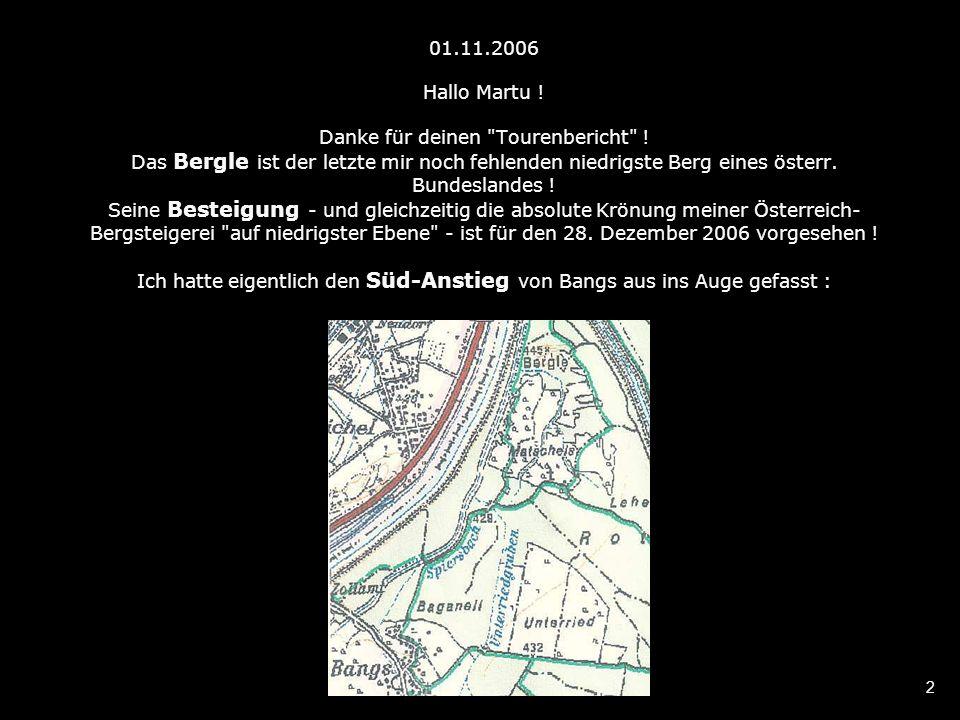 2 01.11.2006 Hallo Martu . Danke für deinen Tourenbericht .
