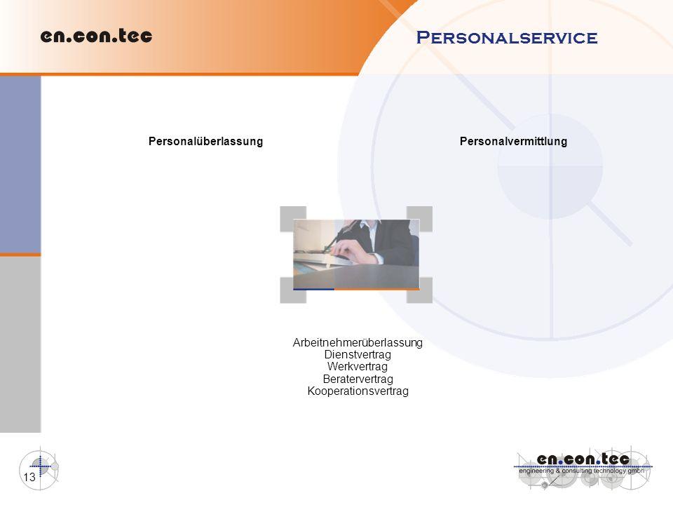13 Personalservice Personalüberlassung Personalvermittlung Arbeitnehmerüberlassung Dienstvertrag Werkvertrag Beratervertrag Kooperationsvertrag