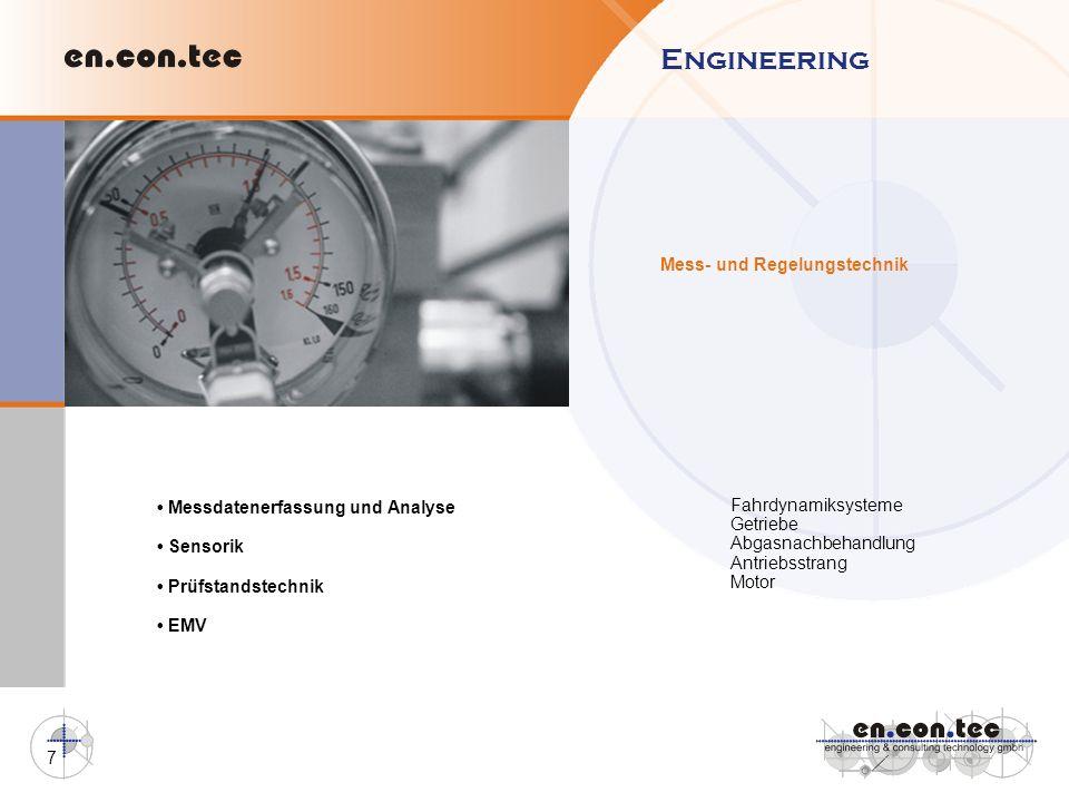 7 Mess- und Regelungstechnik Engineering Messdatenerfassung und Analyse Sensorik Prüfstandstechnik EMV Fahrdynamiksysteme Getriebe Abgasnachbehandlung