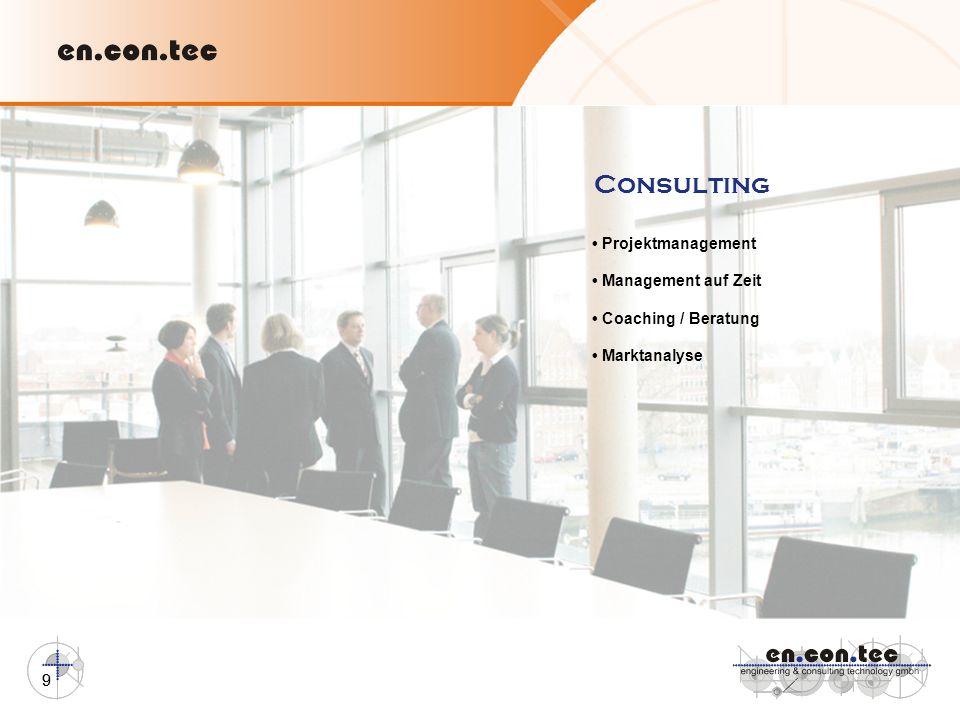 9 Consulting Projektmanagement Management auf Zeit Coaching / Beratung Marktanalyse 9