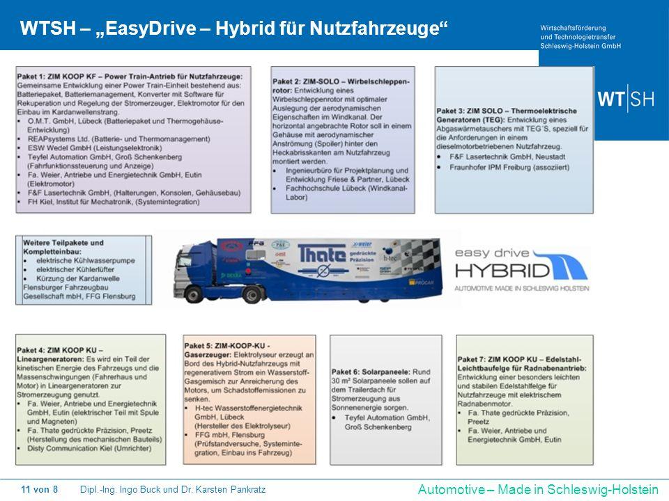 Dipl.-Ing. Ingo Buck und Dr. Karsten Pankratz11 von 8 Automotive – Made in Schleswig-Holstein WTSH – EasyDrive – Hybrid für Nutzfahrzeuge