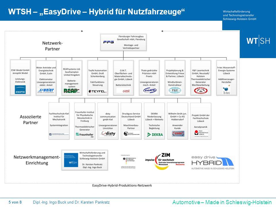 Dipl.-Ing. Ingo Buck und Dr. Karsten Pankratz5 von 8 Automotive – Made in Schleswig-Holstein WTSH – EasyDrive – Hybrid für Nutzfahrzeuge