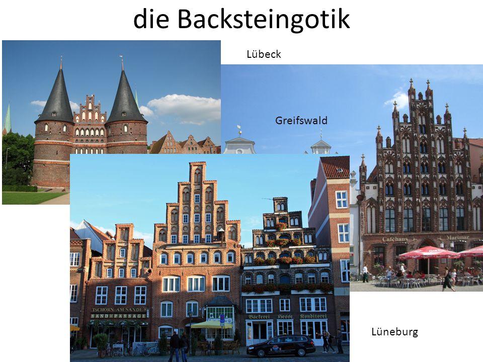 die Backsteingotik Lübeck Greifswald Lüneburg