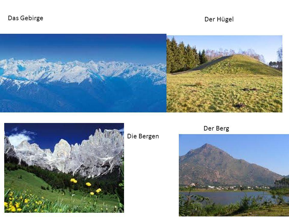 Das Gebirge Der Berg Die Bergen Der Hügel