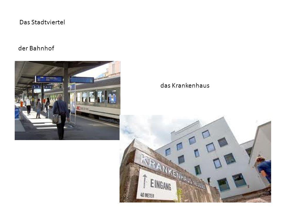 Das Stadtviertel der Bahnhof das Krankenhaus