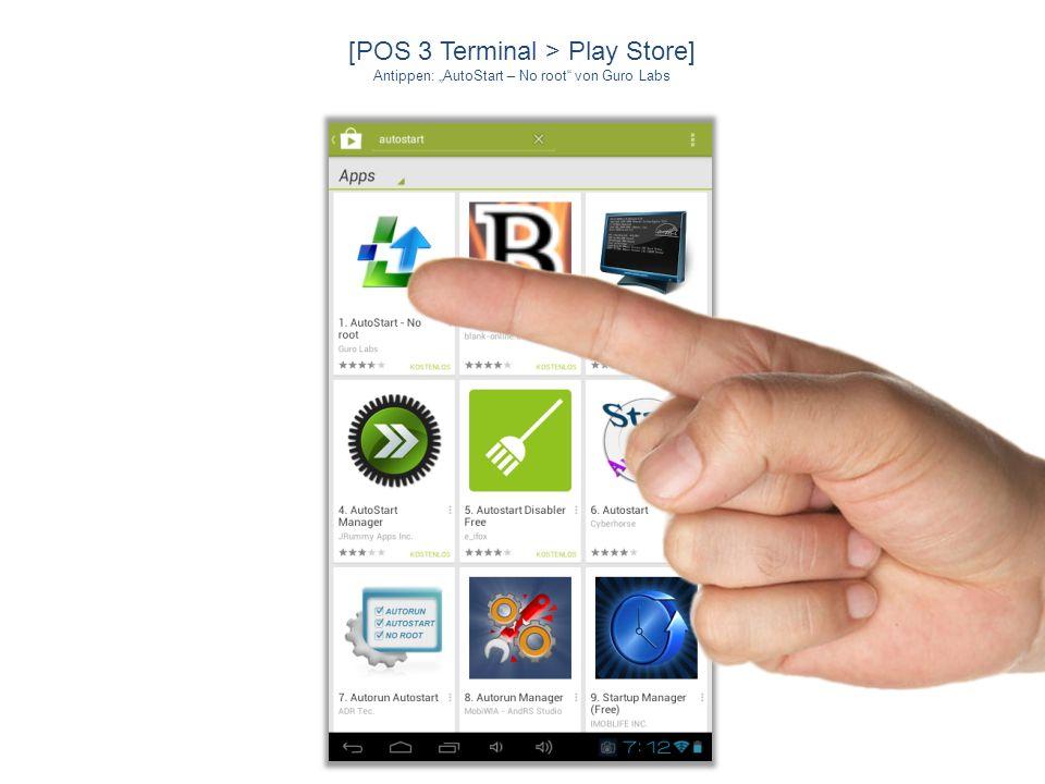 [POS 3 Terminal > Play Store] Antippen: AutoStart – No root von Guro Labs