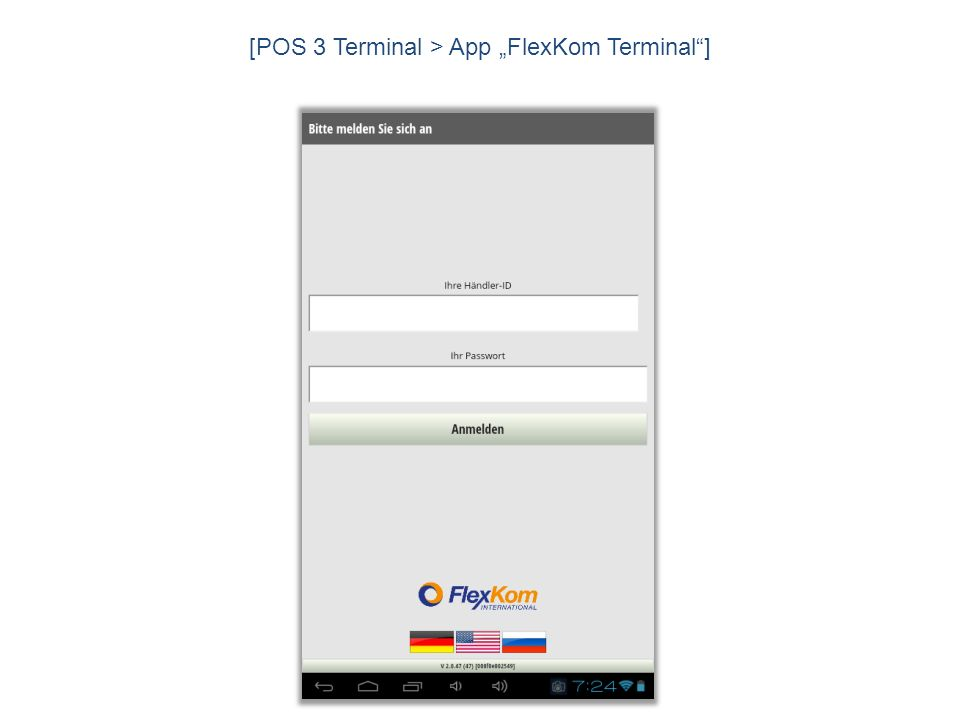 [POS 3 Terminal > App FlexKom Terminal]