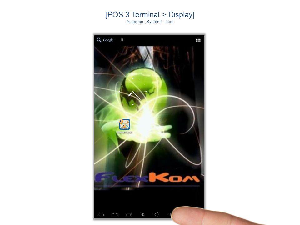 [POS 3 Terminal > Browser] Antippen: flexkom.com